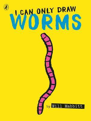 I Can Only Draw Worms book cover