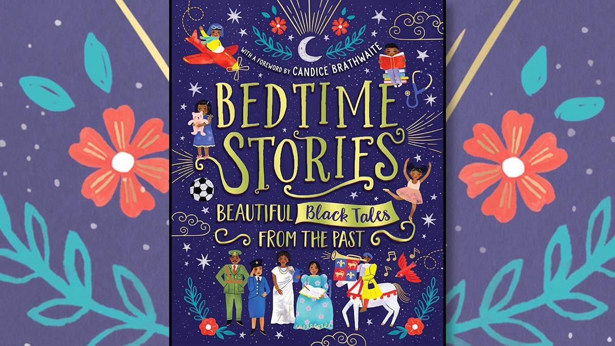 The front cover of Bedtime Stories: Beautiful Black Tales from the Past