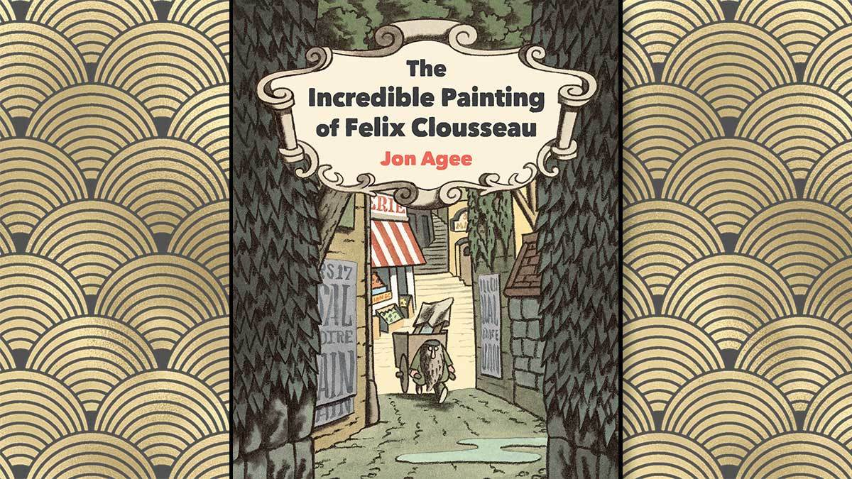 The front cover of The Incredible Painting of Felix Clousseau