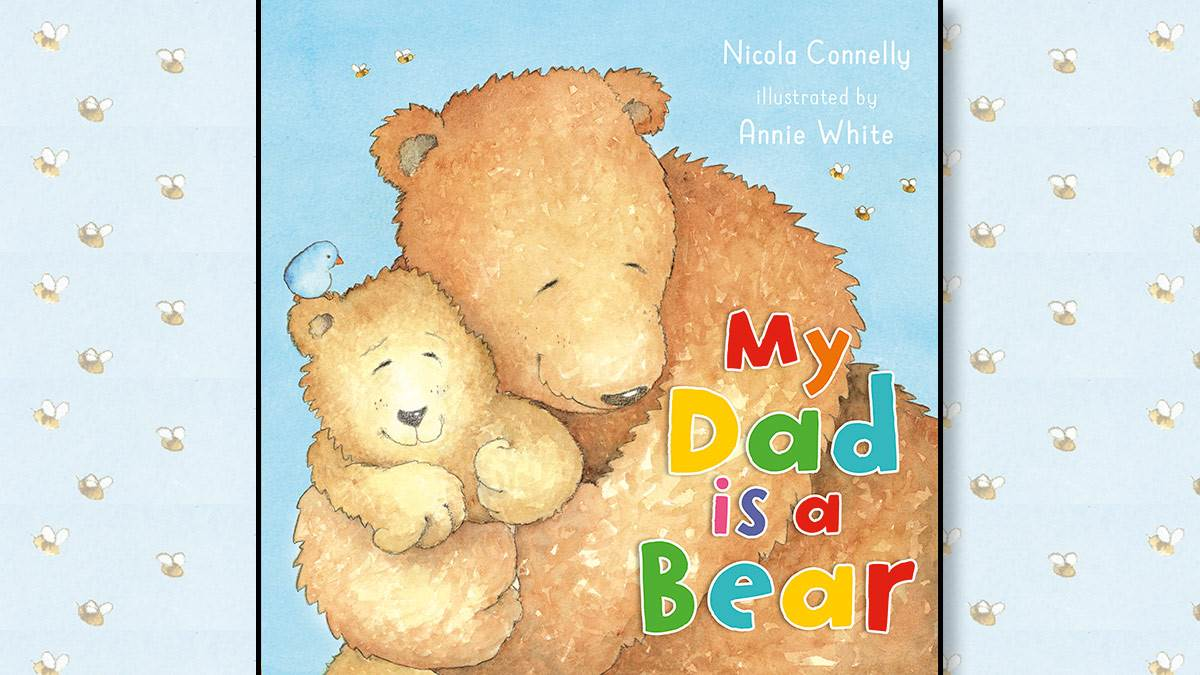 The front cover of My Dad is a Bear