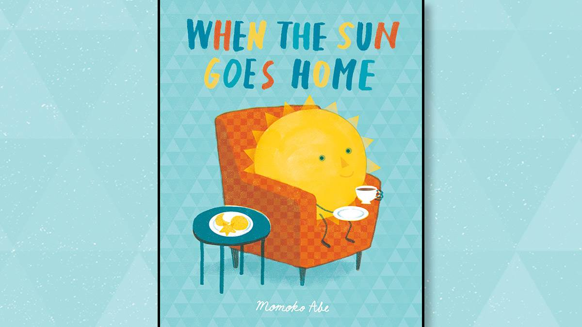 The front cover of When the Sun Goes Home