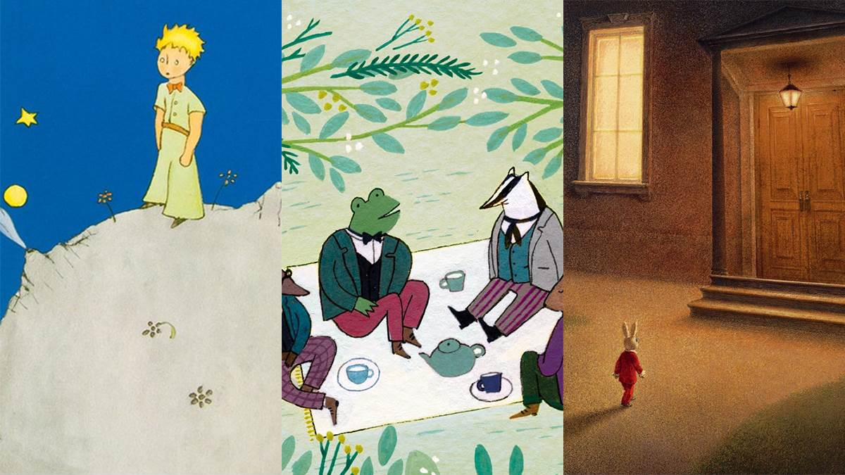 The Little Prince, The Wind in the Willows and The Miraculous Journey of Edward Tulane