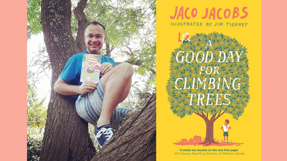 Jaco Jacobs and A Good Day for Climbing Trees