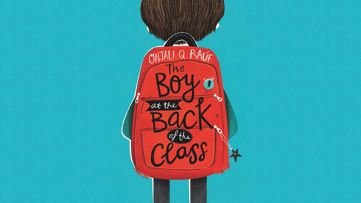 The cover of The Boy at the Back of the Class by Onjali Q Raúf