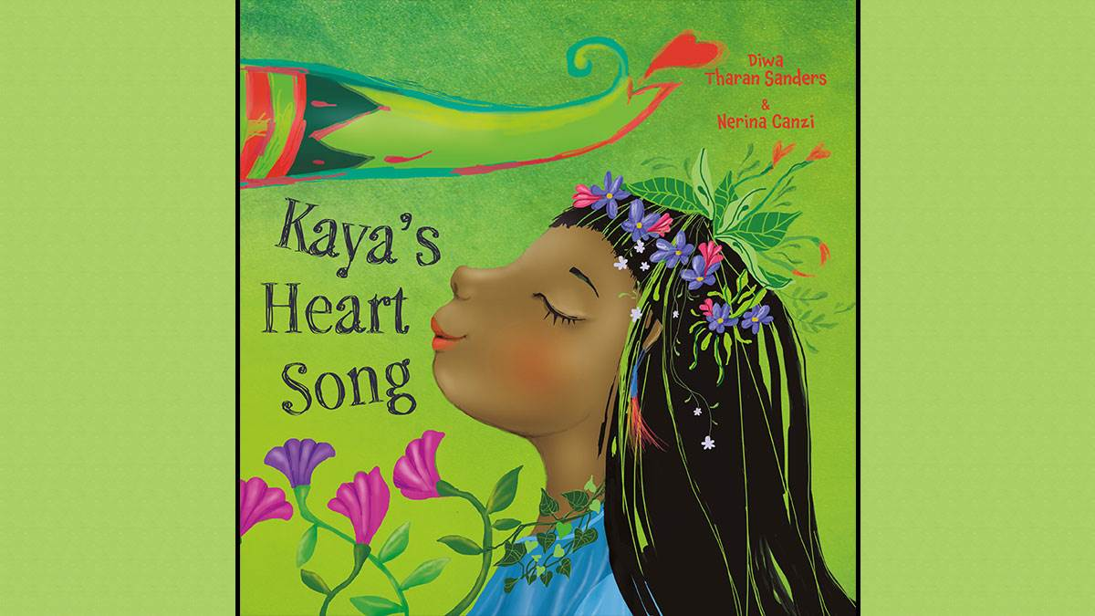 The cover of Kaya's Heart Song by Diwa Tharan Sanders and Nerina Canzi
