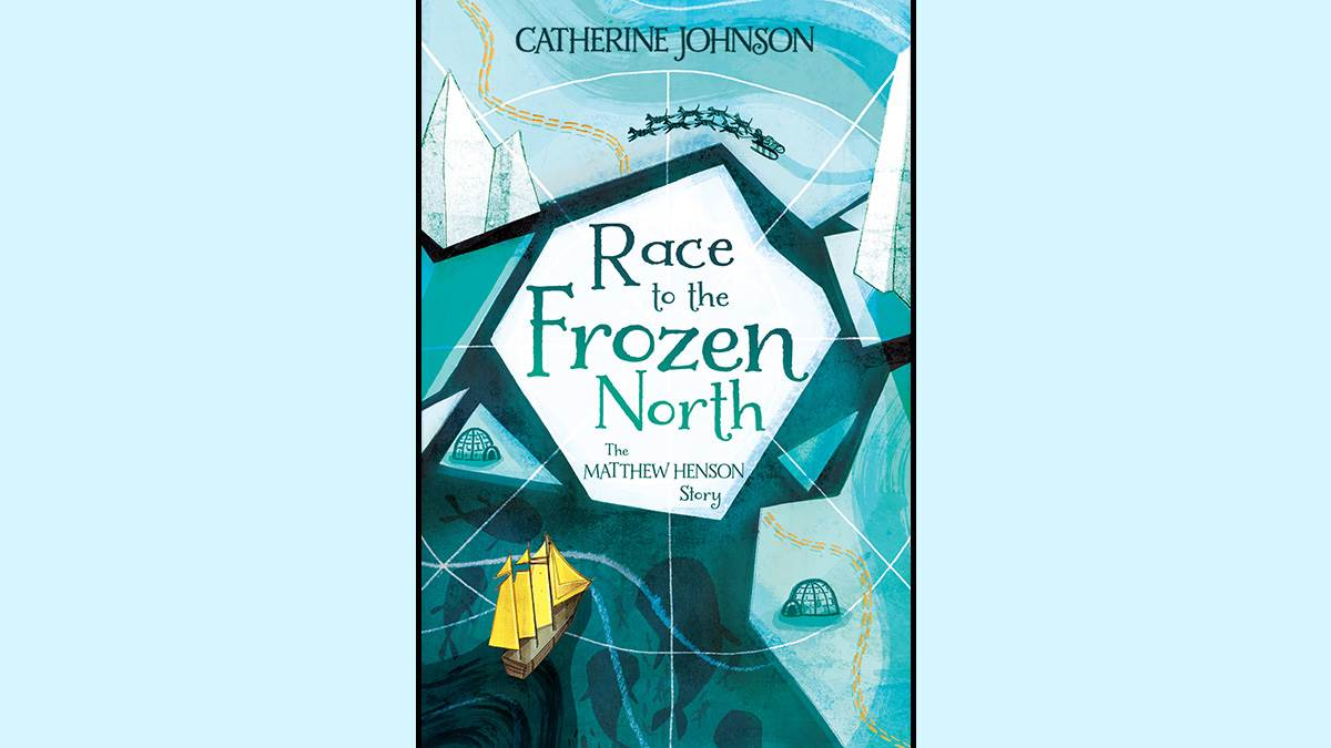 The cover of Race to the Frozen North by Catherine Johnson