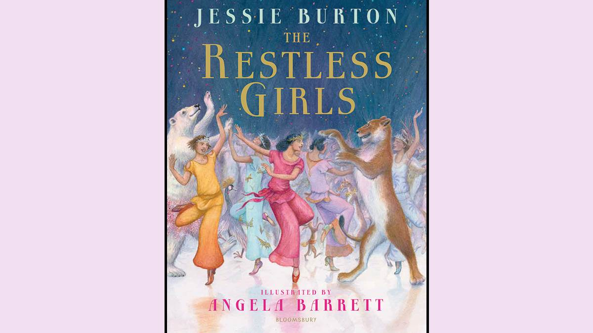 The cover of The Restless Girls by Jessie Burton and illustrator Angela Barrett