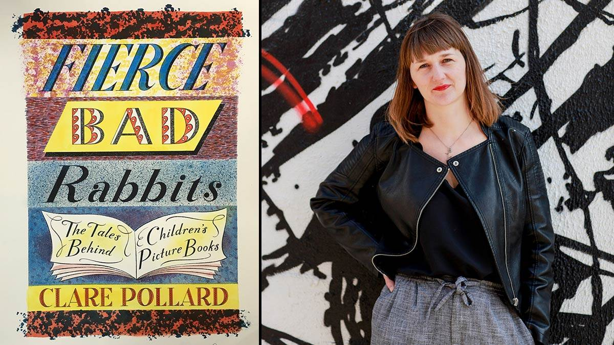 The cover of Fierce Bad Rabbits and author Clare Pollard
