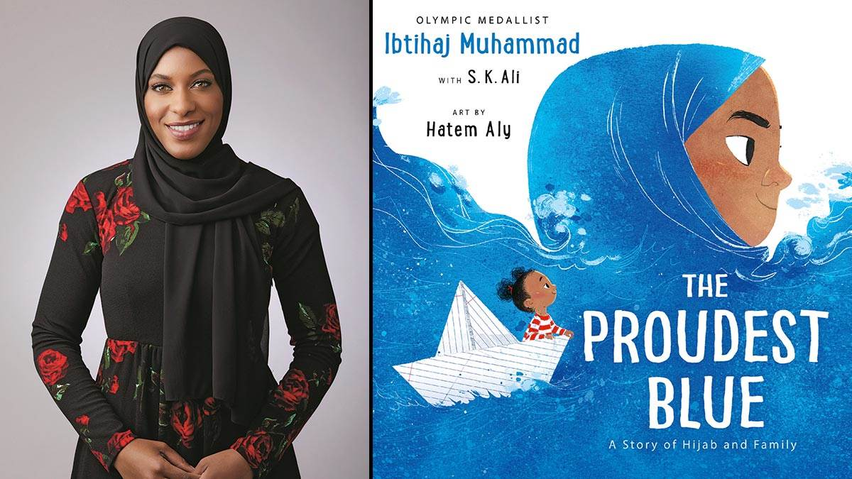 Ibtihaj Muhammad and the front cover of The Proudest Blue