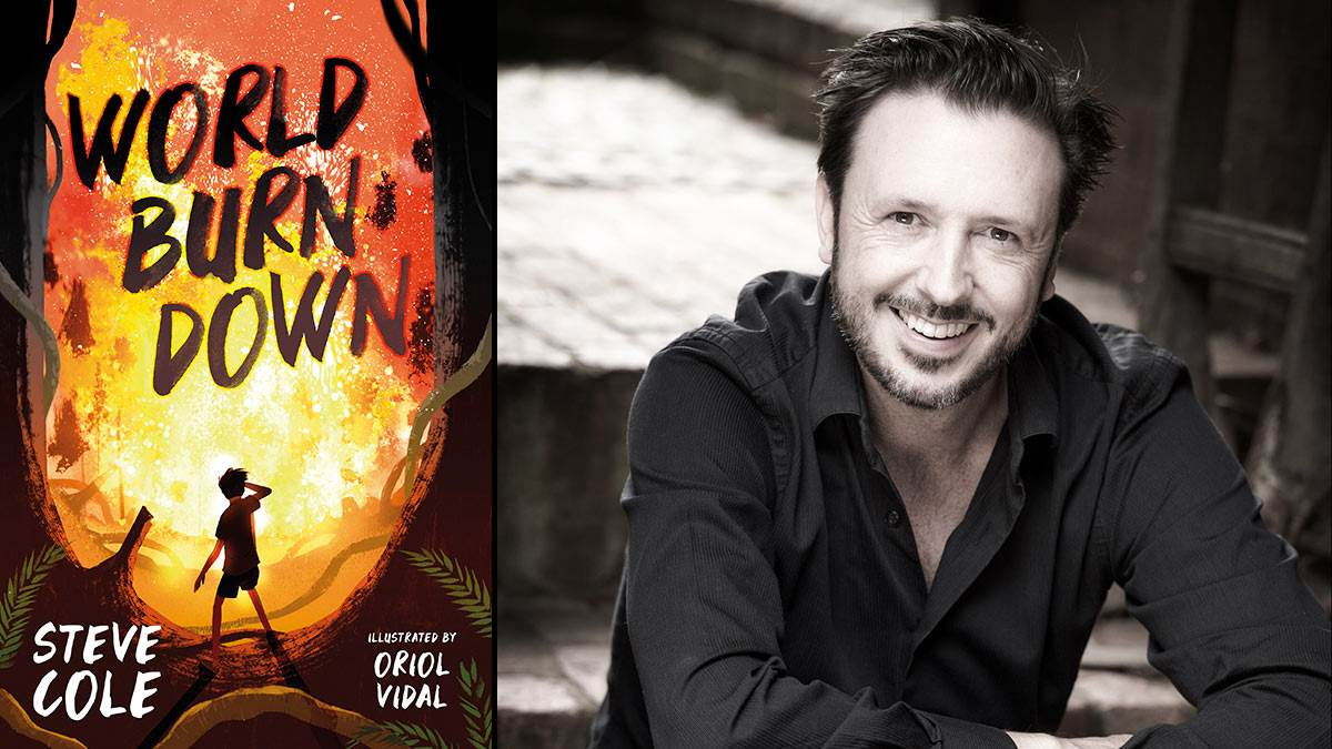 The front cover of World Burn Down and author Steve Cole