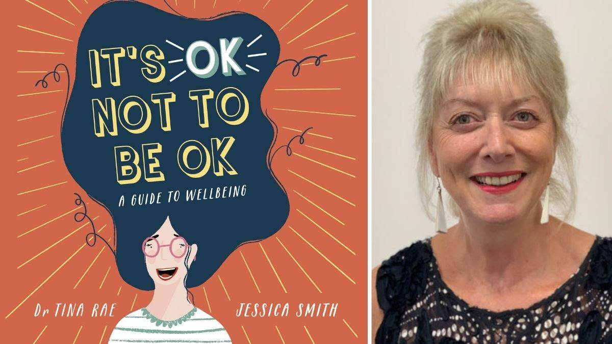 Child psychologist Dr Tina Rae and the cover of her book, It's OK Not To Be OK
