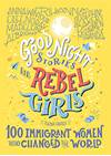 The front cover of Good Night Stories for Rebel Girls: 100 Immigrant Women Who Changed the World