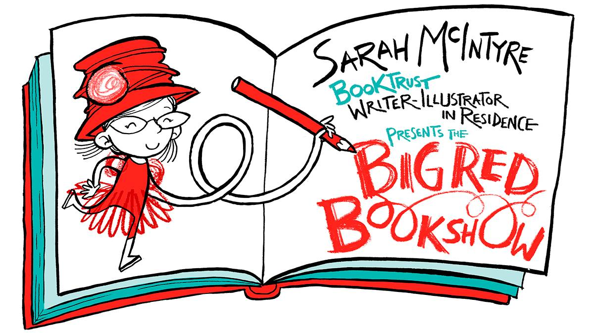 Sarah McIntyre's Big Red Book Show